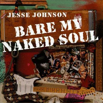 Jesse Johnson - 1996 / Bare My Naked Soul