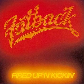 1978 - Fired Up 'N' Kickin'