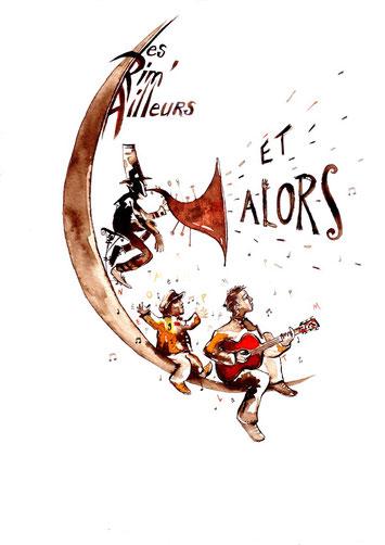 """Affiche du spectacle  """"Et alors ?!"""" du groupe Les Rim'ailleurs"""