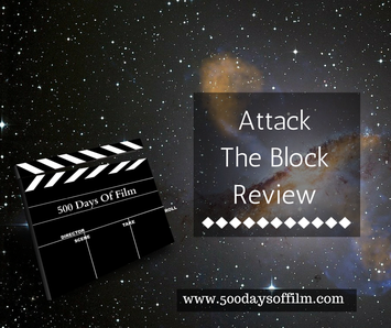 Attack The Block Review - www.500daysoffilm.com