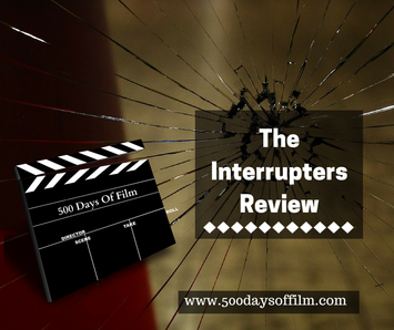The Interrupters Film Review - 500 Days Of Film www.500daysoffilm.com