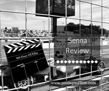 Senna Review - www.500daysoffilm.com