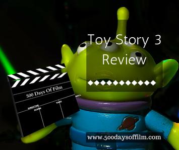 Toy Story 3 Review www.500daysoffilm.com