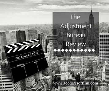 The Adjustment Bureau Film Review www.500daysoffilm.com