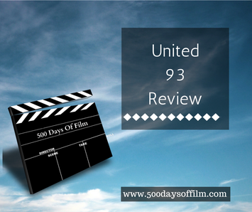 United 93 Review - www.500daysoffilm.com
