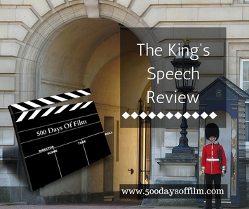 The King's Speech Review - www.500daysoffilm.com