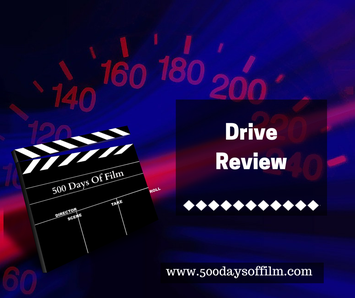 Drive Film Review - www.500daysoffilm Film Reviews