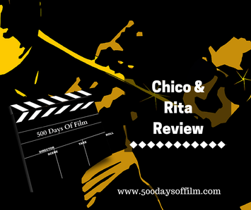 Chico & Rita Review - www.500daysoffilm.com
