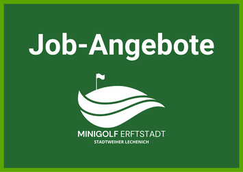 Jobangebote Erftstadt | Minigolf Lechenich Promenade
