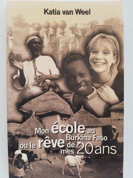 Mon école au Burkina Faso ou le rêve des mes 20ans