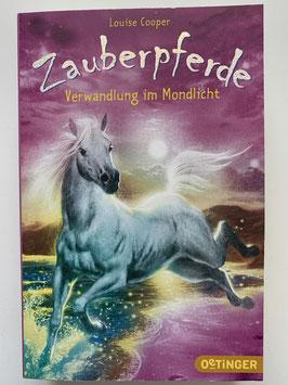 """Zauberpferde """"Verwandlung im Mondlicht"""""""