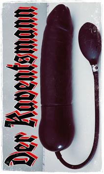 """Der Kaventsmann"" - An inflatable dildo in XXL format"