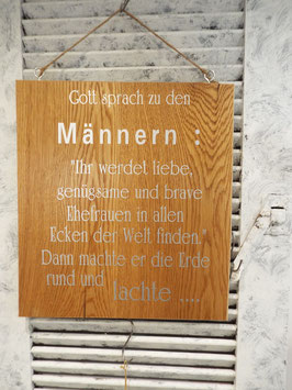 """Schild """"Gott sprach zu den Männern"""""""