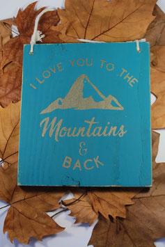 Pancarte en bois de palette pour chambre d'enfant love you to the mountain and back