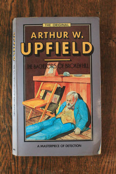 The Bachelors of Broken Hill - Arthur Upfield