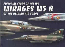 Pictorial Story of the 106 Mirages M5 B
