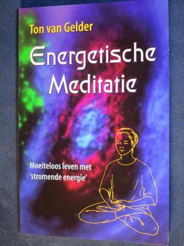 Ton van Gelder - Energetische meditatie