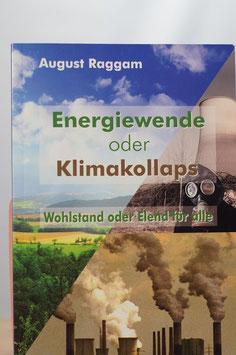 Energiewende oder Klimakollaps