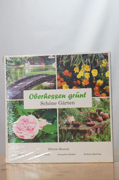 Oberhessen grünt – Schöne Gärten