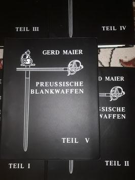 Preußische Blankwaffen Band 1-5, Gerd Maier