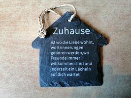 """Spruchschild """"Haus"""" - Zuhause ist, wo die Liebe wohnt, ......"""