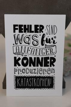 """Postkarte """"Fehler sind was für Anfänger """""""