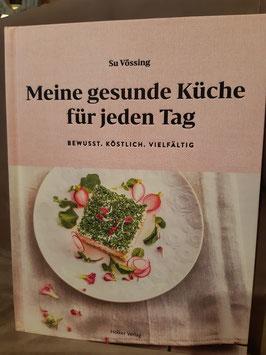 """Kochbuch """"Meine gesunde Küche für jeden Tag"""""""