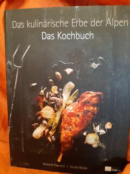 """Das kulinarische Erbe der Alpen -"""" Das Kochbuch"""""""