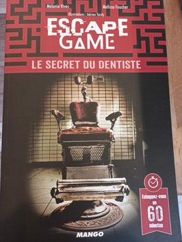 ESCAPE GAME : LE SECRET DU DENTISTE