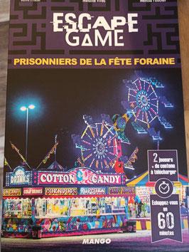 ESCAPE GAME: PRISONNIERS DE LA FETE FORAINE
