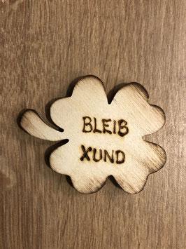 "Glücksbringer ""Kleeblatt-Bleib Xund"""