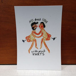 "Postkarte ""No true Love without Farts"""