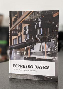 Espresso Basics - die Siebträgermaschine verstehen