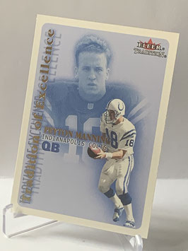 Peyton Manning (Colts) 2000 Fleer Tradition Tradition of Excellence #15TE