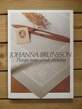 Johanna Brunsson - Pionjär inom svensk vävkonst / スウェーデン織物工芸界のパイオニア ヨハンナ・ブルンソン