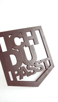 """""""ICH - DU - PASST"""" Lasercut Wanddekoration"""