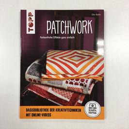 Patchwork - farbenfrohe Effekte ganz einfach
