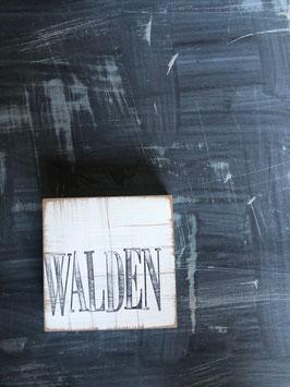 "Textplatte ""WALDEN"" 10x10cm"