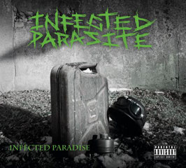 CD - Infected Parasite - Infected Paradise (Preorder - Release 05.11.2021)