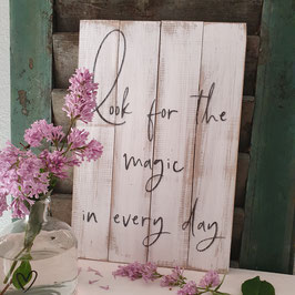 Look for the magic in every day
