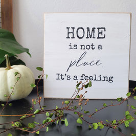 Home is not a place...