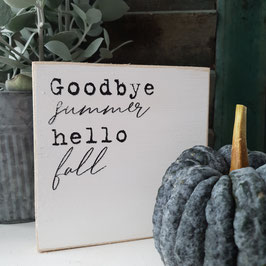 Goodbye summer, hello fall - Quadrat