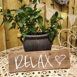 "Altholzschild ""Relax"""