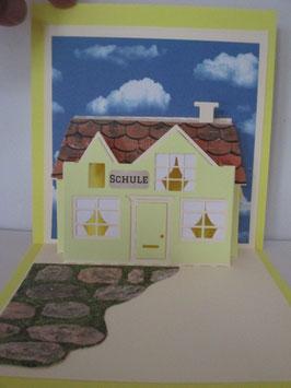 PopUp Karte, Zur Einschulung,  Grußkarte, Haus, Gelb, Handarbeit