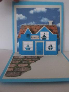 PopUp Karte, Zur Einschulung,  Grußkarte, Haus, Blau, Handarbeit