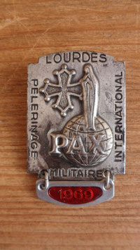 "MEDAILLE DE LOURDES DE 1969 ""PAX "" PELERINAGE INTERNATIONAL MILITAIRE"