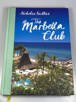 The Marbella Club (By Nicholas Foulkes) signiert!