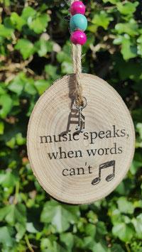 music speaks when..