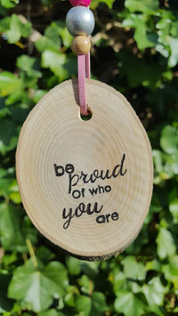 be proud of who you are..