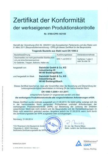 Seit 21.08.2014 sind wir nach EN 1090-2 zertifiziert.